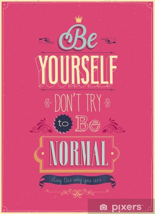 """Vintage """"Be Yourself"""" Poster. Vector illustration. Vinyl Wall Mural - Styles"""