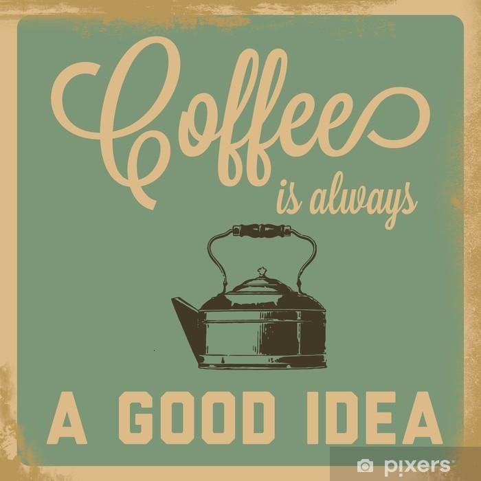 Sticker pour table Lack Rétro café est toujours un bon signe de l'idée - Styles