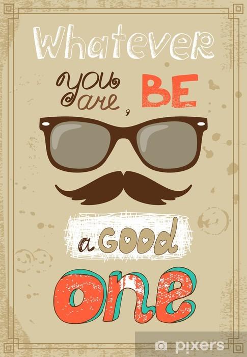 Pixerstick Sticker Hipster poster met uitstekende glazen snor en bericht - Snor