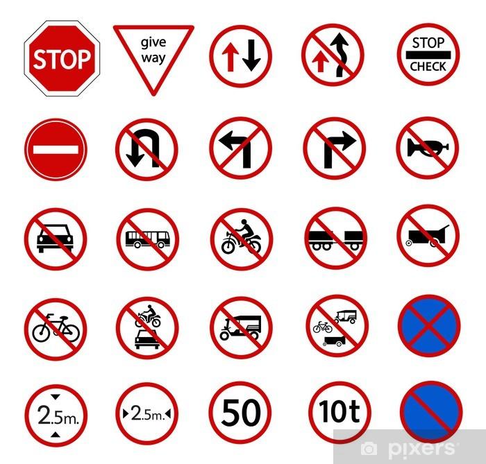 Papier peint vinyle Panneau d'interdiction de la circulation - Vie