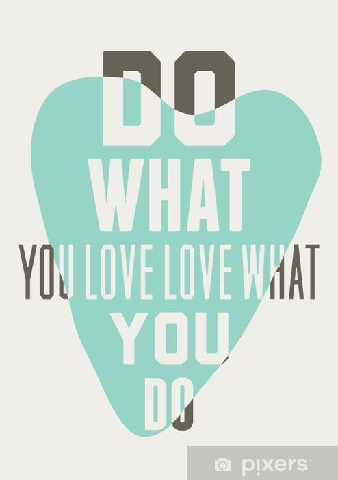 Pixerstick Sticker Doe wat je liefde liefde wat je doet. Achtergrond van blauwe harten - Grafische Bronnen
