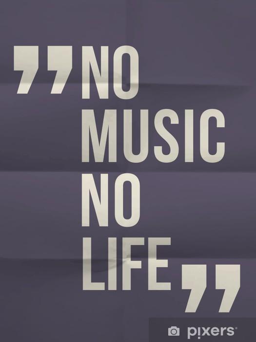 """Pixerstick Sticker """"Geen muziek geen leven"""" citaat op gevouwen in acht document achtergrond -"""