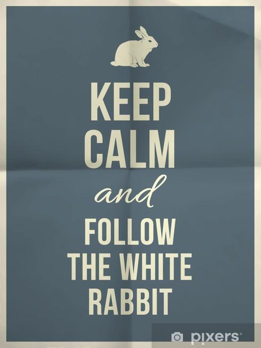 Sticker pour porte Gardez votre calme et suivez le lapin blanc devis sur papier texture -