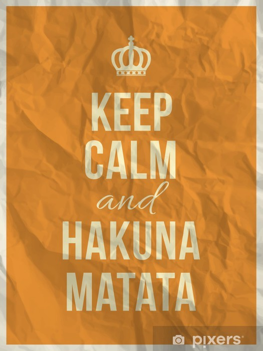 Keep calm and hakuna matata quote on crumpled paper texture Wall Mural -  Vinyl