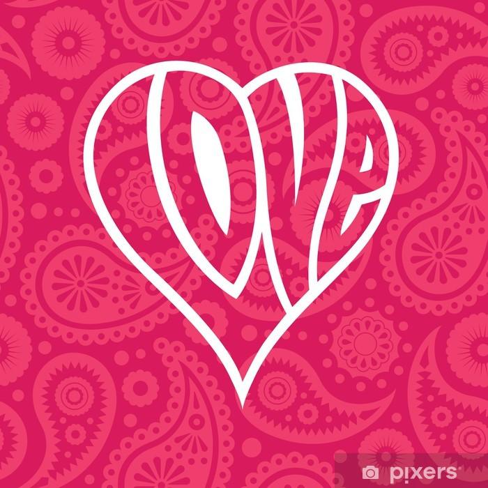 Papier peint vinyle Love heart sur fond paisley transparente - Bonheur