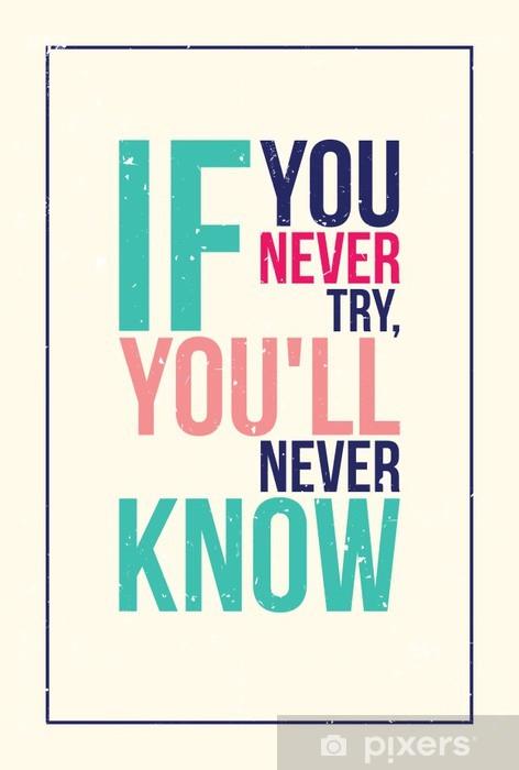 Fotomural Lavable Colorido cartel motivación inspiración. Estilo grunge - Negocios