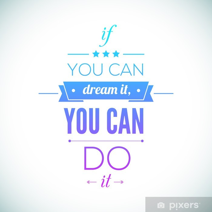You can do it Quote Typographical Poster, Vector Design. Vinyl Wall Mural - Themes