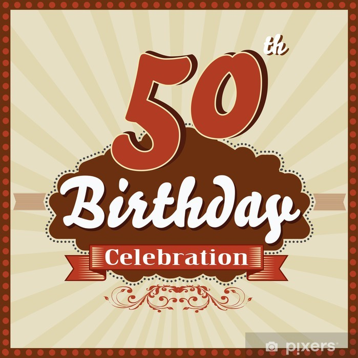 Fototapeta winylowa 50 lat uroczystości, z okazji urodzin karty 50th stylu retro - Tła