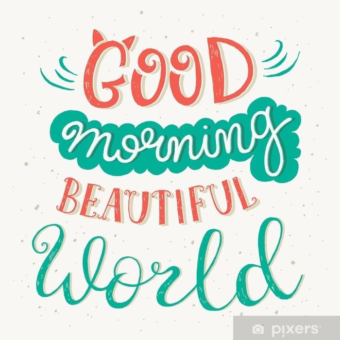 Sticker Pixerstick Citation «Bonjour le beau monde» - Ressources graphiques