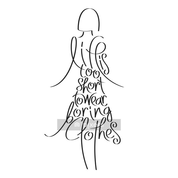 Fashion quote in woman silhouette, life is too short to wear boring clothes, fashion typography, fashion calligraphy, dress typography, clothes typography, fashion encyclopedia, fashion history Wall Decal - Fashion