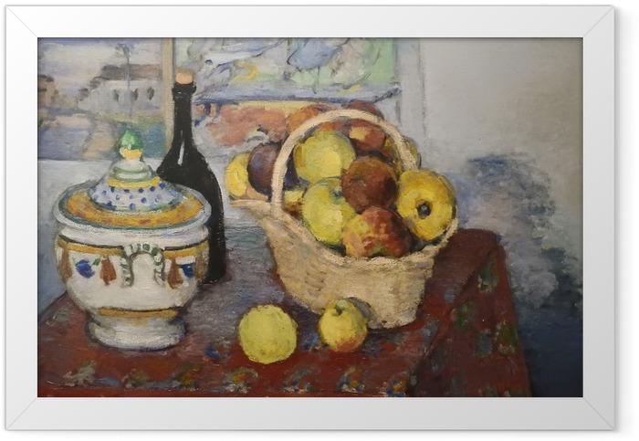 Gerahmtes Poster Paul Cézanne - Stillleben mit Obstkorb und Suppenterrine - Reproduktion