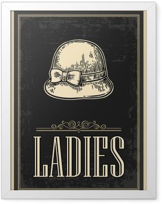 Toilet retro vintage grunge poster. Ladies. Vector vintage engraved illustration on a black background. For bars, restaurants, cafes, pubs Framed Poster