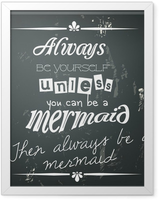 Retro funny quote on a black chalkboard Framed Poster