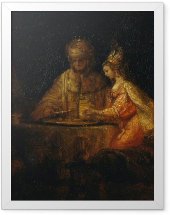 Gerahmtes Poster Rembrandt - Ahasver und Haman beim Fest von Esther - Reproduktion