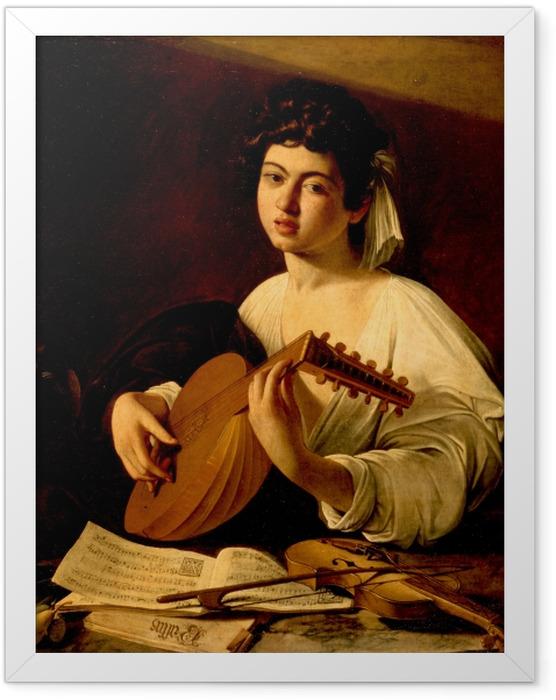 Plakat w ramie Caravaggio - Lutnista - Reproductions
