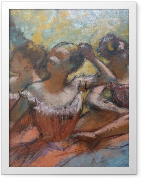 Gerahmtes Poster Edgar Degas - Vier Tänzerinnen auf der Bühne - Reproduktion