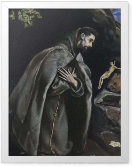 Gerahmtes Poster El Greco - Der heilige Franziskus im Gebet - Reproduktion