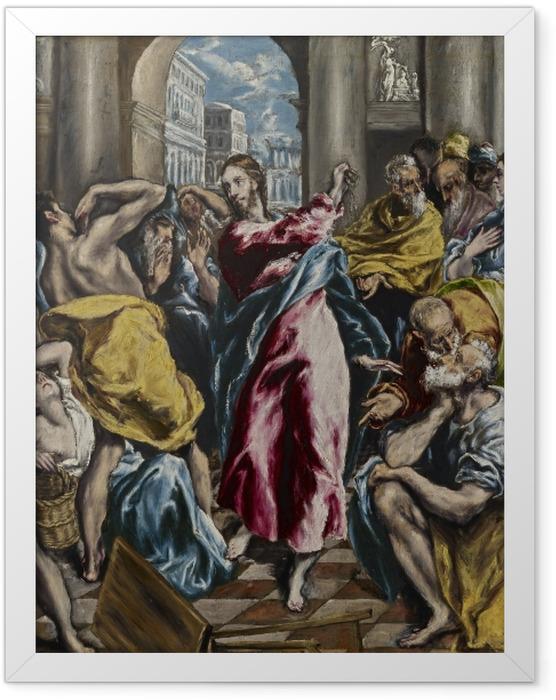 Gerahmtes Poster El Greco - Tempelreinigung - Reproduktion