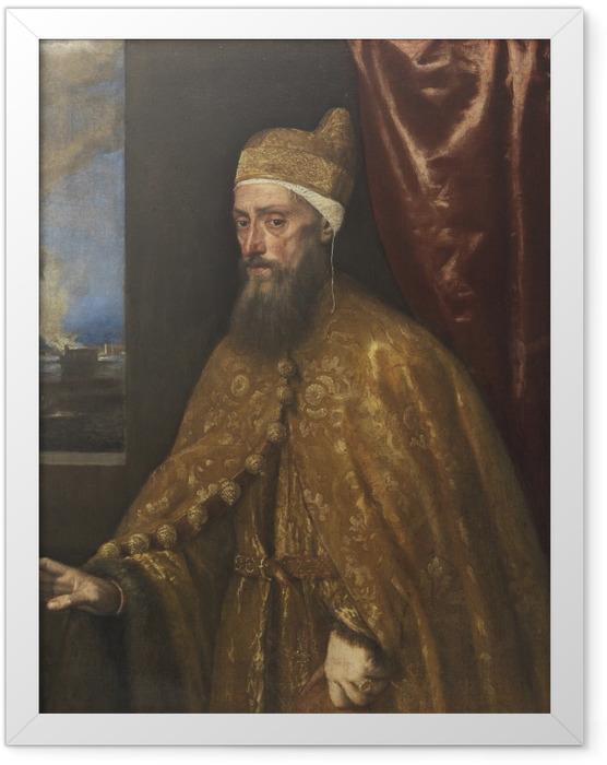 Gerahmtes Poster Tizian - Porträt des Dogen Francesco Venier - Reproduktion