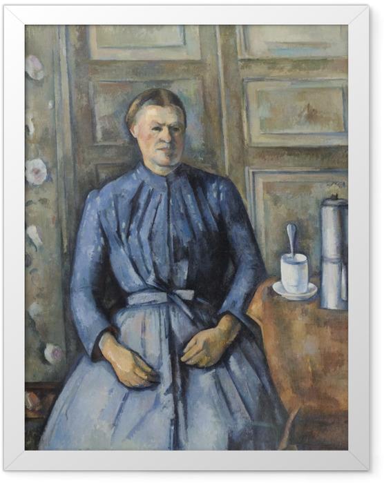 Poster en cadre Paul Cézanne - La Femme à la cafetière - Reproductions