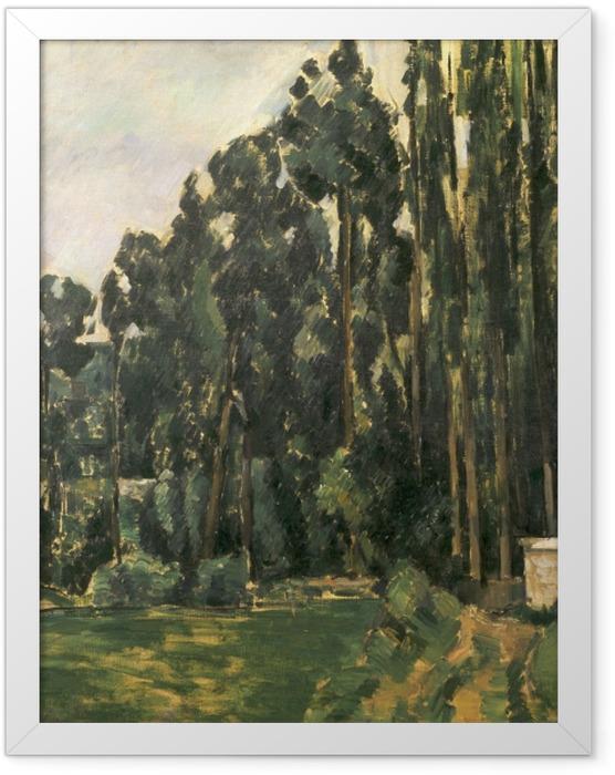 Plakat w ramie Paul Cézanne - Topole - Reprodukcje