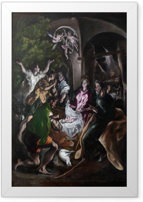 Poster en cadre Le Greco - L'Adoration des bergers - Reproductions