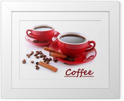 Gerahmtes Poster Red Tassen starken Kaffee und Kaffeebohnen isoliert auf weiß