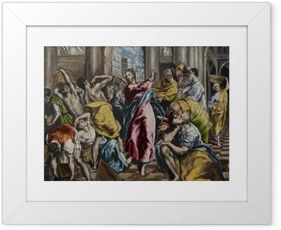 Plakat w ramie El Greco - Wypędzenie przekupniów ze świątyni