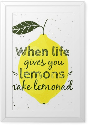 """Vector illustration with lemon and motivational quote """"When life gives you lemons, make lemonade"""". Typographical poster for print, t-shirt, greeting card. Framed Poster"""