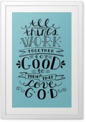 Poster en cadre Lettrage Bible Tout va bien de ceux qui aiment Dieu