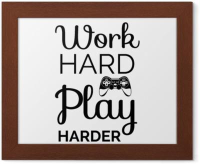 Affiche du gamepad  travailler dur, jouer plus fort  vecteur de jeu