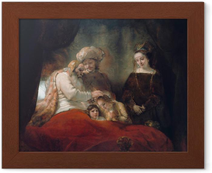 Plakat w ramie Rembrandt - Błogosławieństwo Jakuba - Reprodukcje