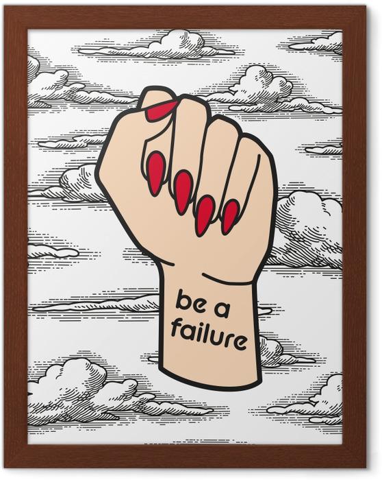 Ingelijste Poster Be a failure -