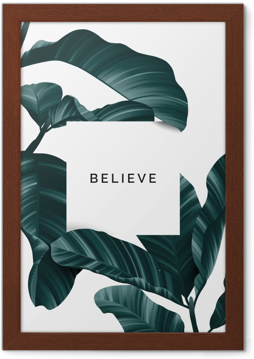 Believe Framed Poster - Motivations