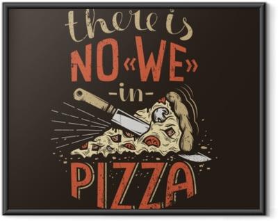 Póster com Moldura Letras retrô não há nós na pizza em um fundo escuro. textura grunge desgastado em uma camada separada e pode ser facilmente desativado.