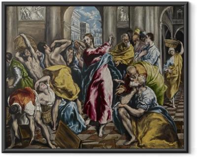 Poster en cadre Le Greco - L'Expulsion des marchands du temple