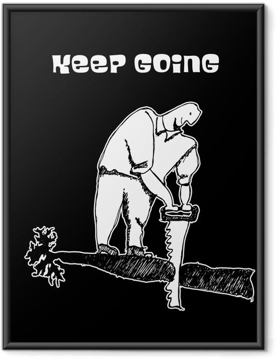 Çerçeveli Poster Keep going -