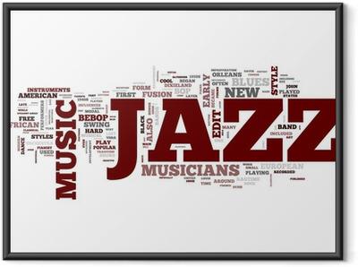 Ingelijste Poster JAZZ Muziek