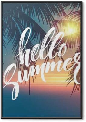 Poster en cadre Bonjour fond d'été. paume Tropical feuilles forme, écriture lettrage. branches Palmier. Tropic paradise toile de fond. Vector illustration - Paysages