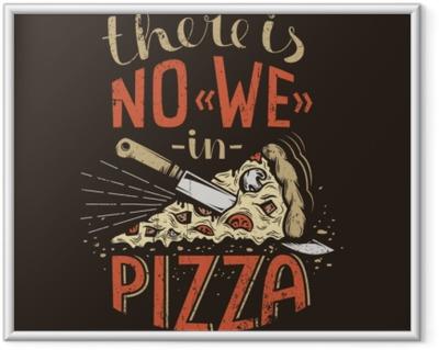 Retro kirjoitus ei ole me pizzaa tummalla pohjalla. kuluneet grunge-tekstuurit erillisellä kerroksella ja ne voidaan helposti poistaa käytöstä. Kehystetty juliste