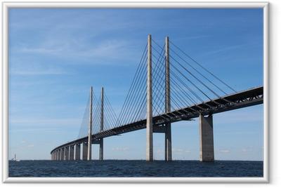 Gerahmtes Poster Öresund Brücke - Verbindung zwischen Dänemark und Schweden