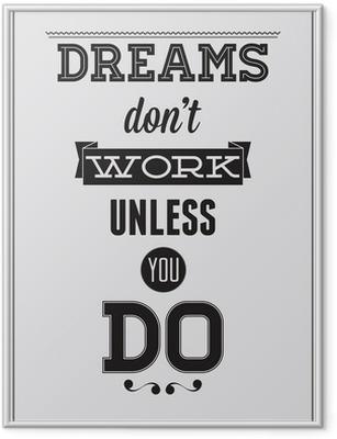 Motivational poster Framed Poster