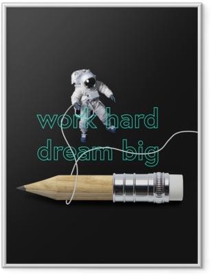 Plakat w ramie Pracuj ciężko, miej wielkie marzenia.