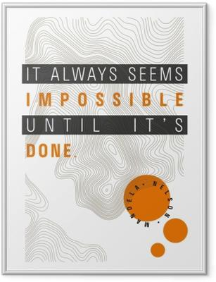 Poster i Ram Allting verkar omöjligt, om vi inte gör det - Nelson Mandela
