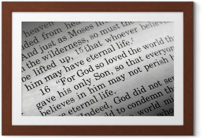 John 3:16 in the Christian Bible, For God so loved the world... Framed Poster