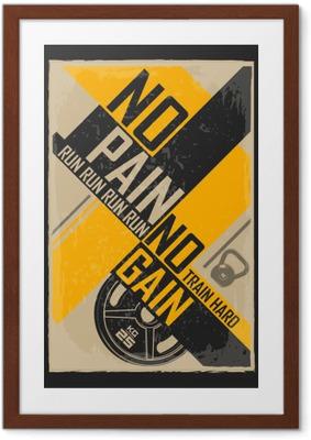 Ingelijste Poster Fitness typografische grunge poster. Wie mooi wil zijn moet pijn lijden. Motiverende en inspirerende afbeelding.