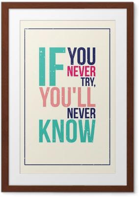 Ingelijste Poster Kleurrijke inspiratie motivatie poster. Grunge stijl