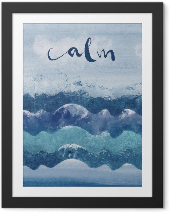 Plakat w ramie Calm. - Motywacyjne