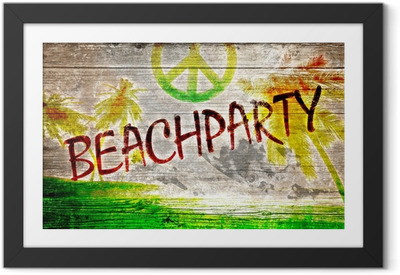 Ingelijste Poster Beachparty Grafitti auf altem Holzbrett