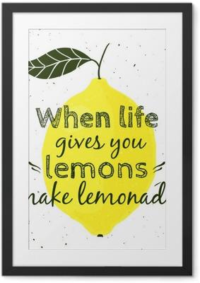 """Ingelijste Poster Vector illustratie met citroen en motiverende citaat """"Wanneer het leven u citroenen geeft, maak limonade"""". Typografische poster voor print, t-shirt, wenskaart."""